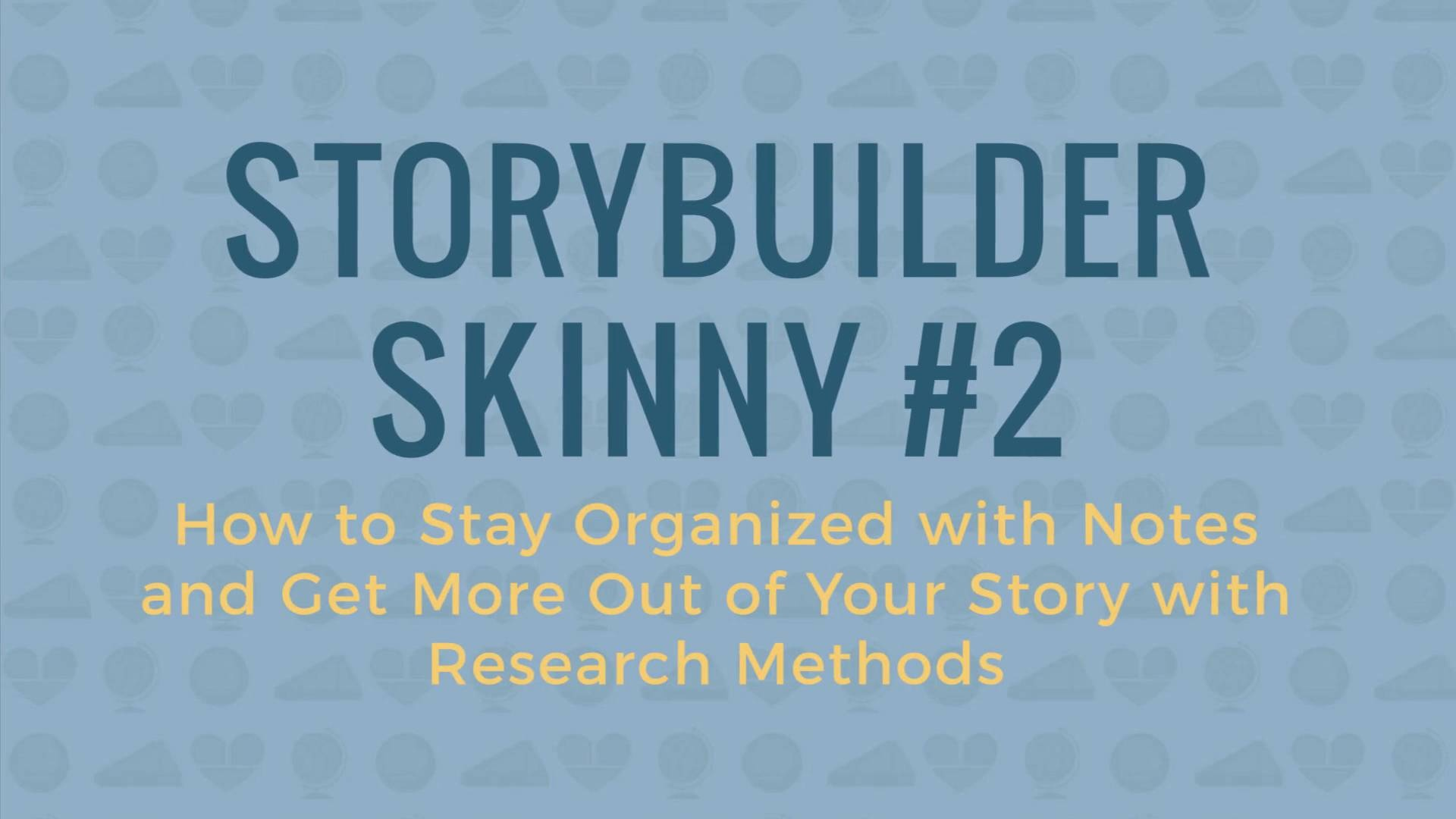 Wistia video thumbnail - Skinny #2 (Notes & Research Methods)