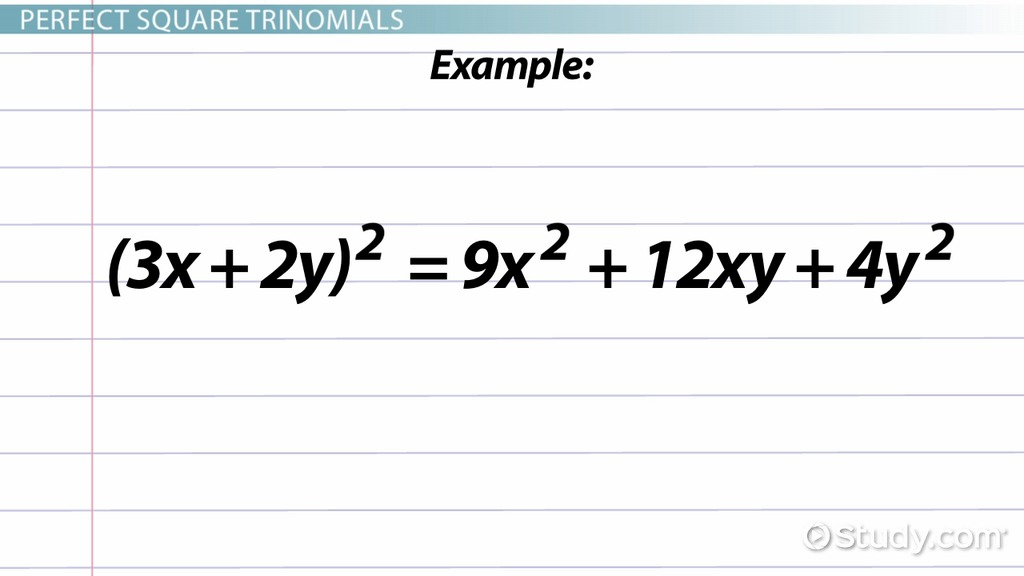 Perfect Square Trinomial: Definition, Formula & Examples - Video ...
