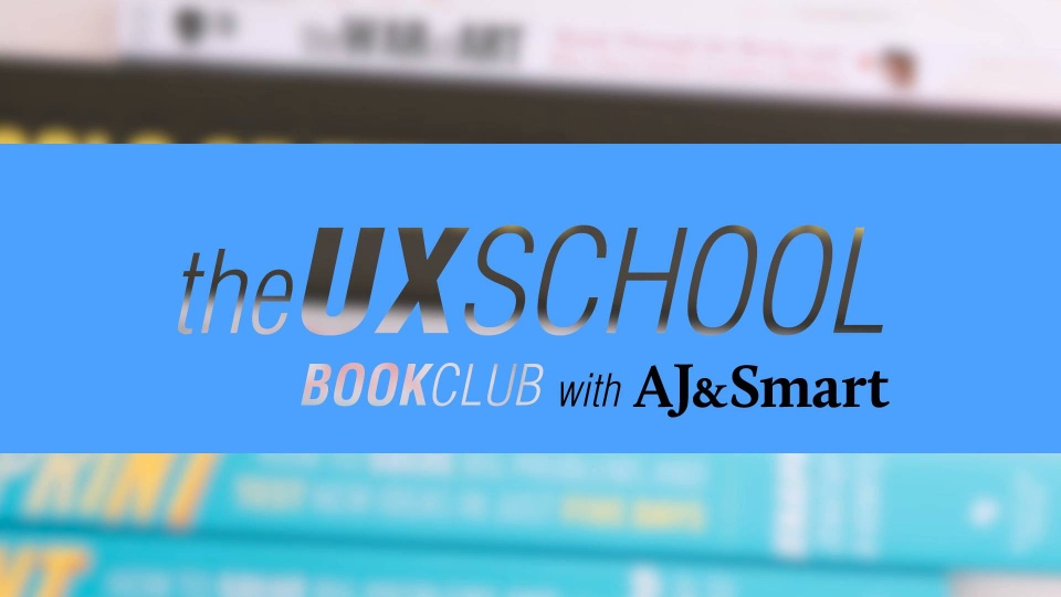 Wistia video thumbnail - the UX School Book Club with AJ&Smart