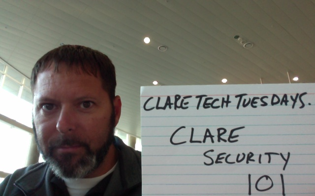 Clare Tech Tuesday: Clare Security 101