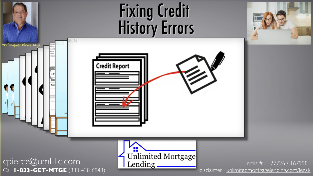 What If I Find A Mistake In My Credit History? Unlimited Mortgage Lending