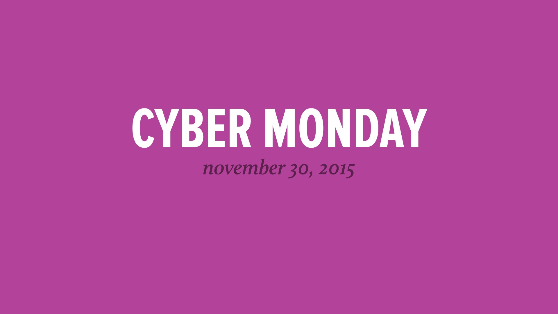 Wistia video thumbnail - Cyber Monday 2015