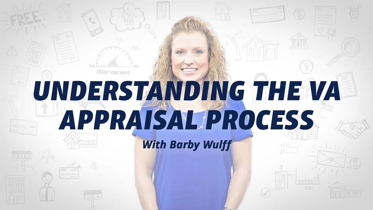 An In-Depth Look at the VA Appraisal