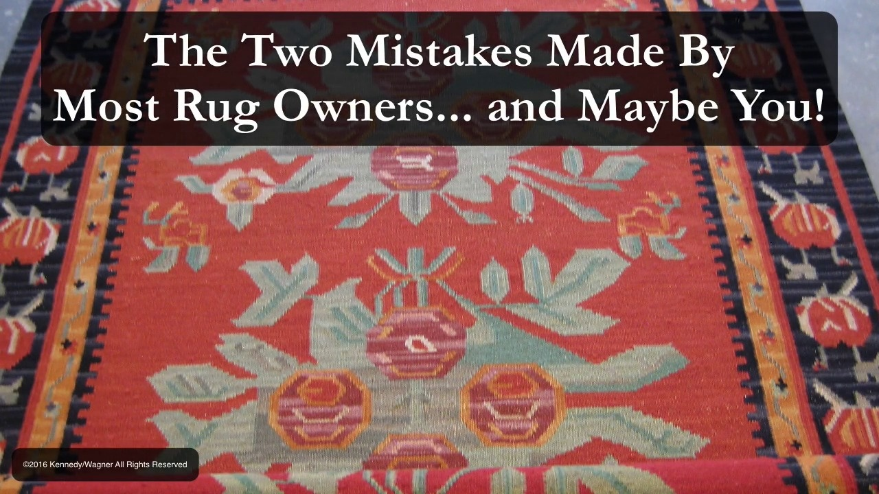 The 2 mistakes made by most rug owners