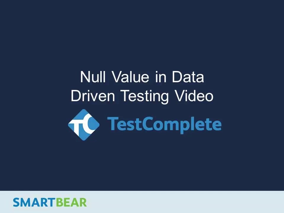 Working With a Null Value in Data Driven Testing