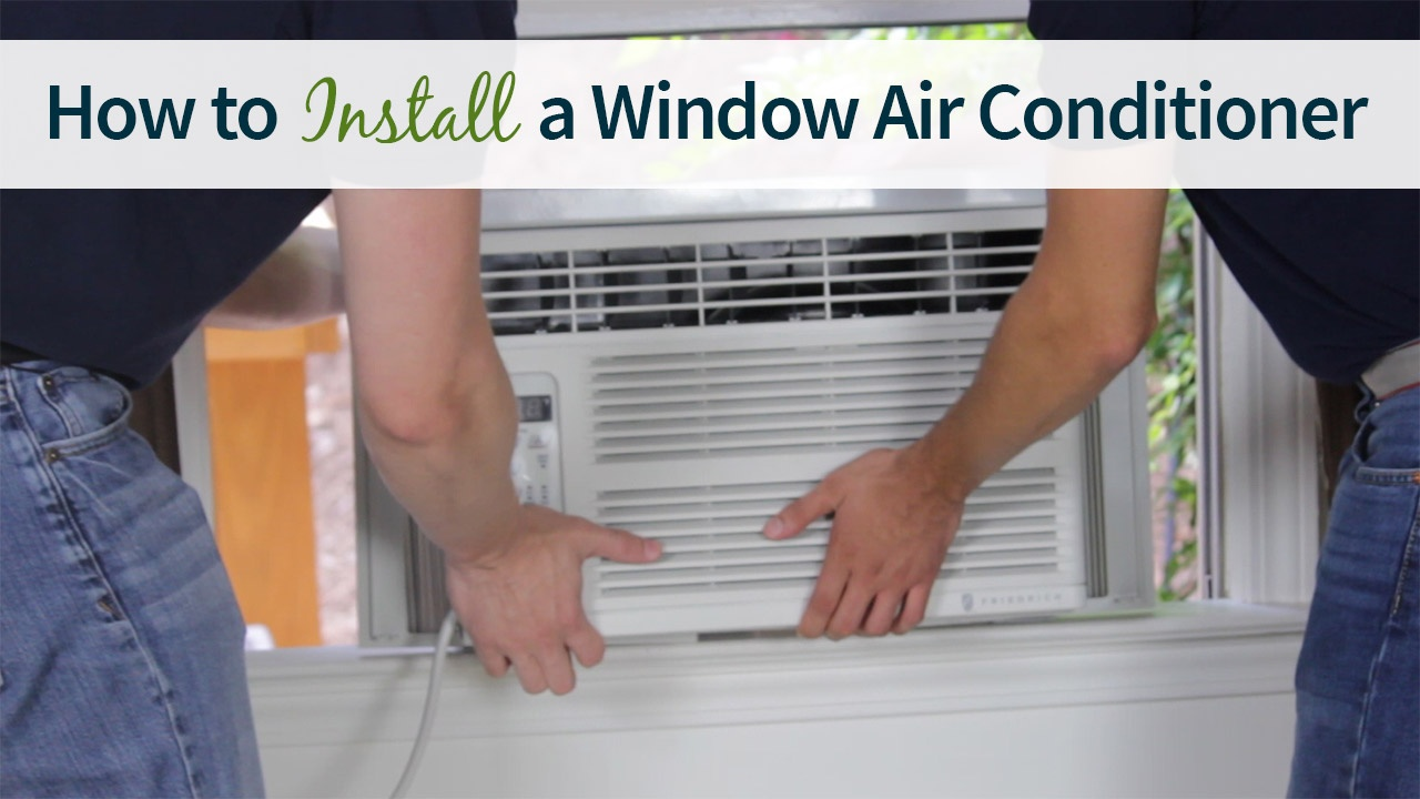 Do-It-Yourself Window Air Conditioner Installation Guide