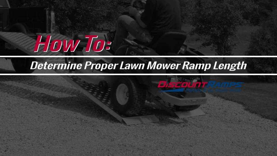 How to Determine Proper Lawn and Garden Ramp Length