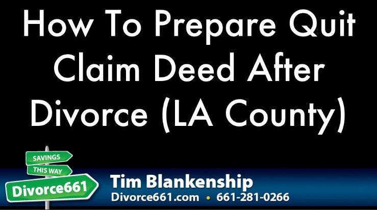 How to prepare quit claim deed after divorce los angeles county how to prepare quit claim deed after divorce los angeles county divorce 661 thecheapjerseys Choice Image
