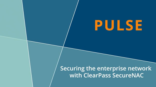 Wistia video thumbnail - Pulse- ClearPass SecureNAC for advanced threat protection and response.