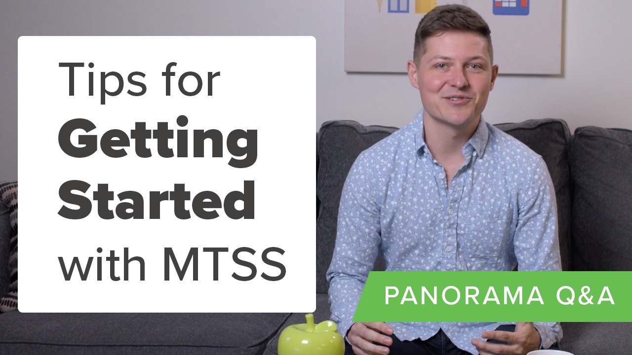 Tips for Getting Started with MTSS