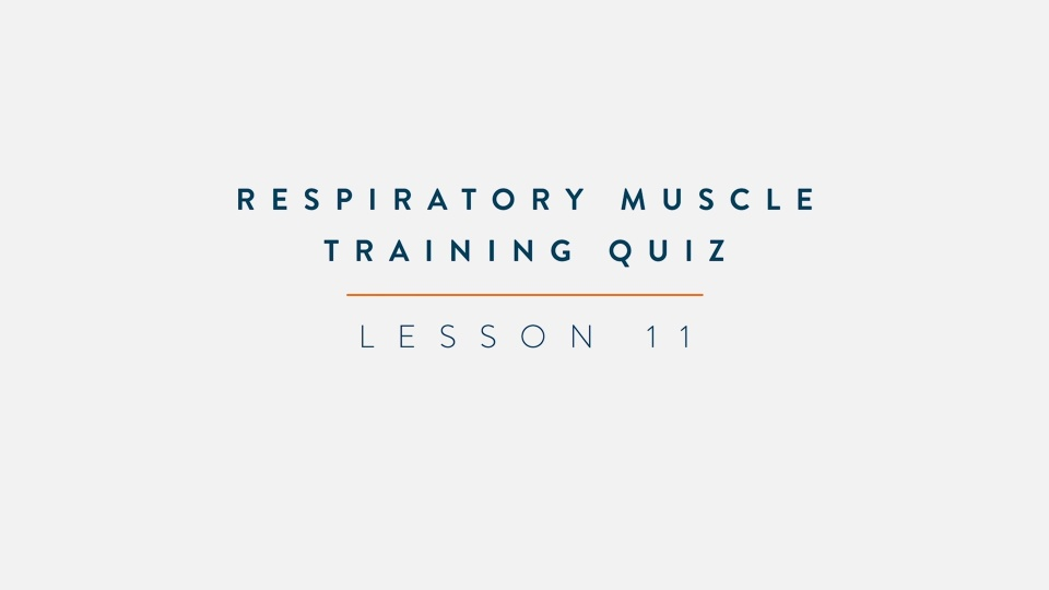 The Breather Training Course - Quiz
