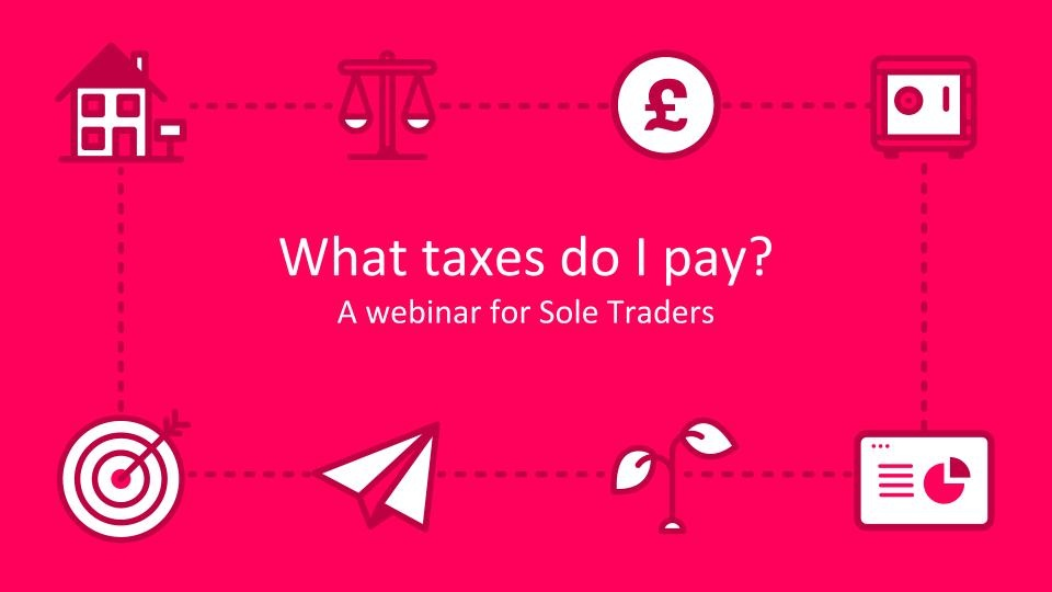 What Taxes Do Sole Traders Pay? | Crunch Webinar