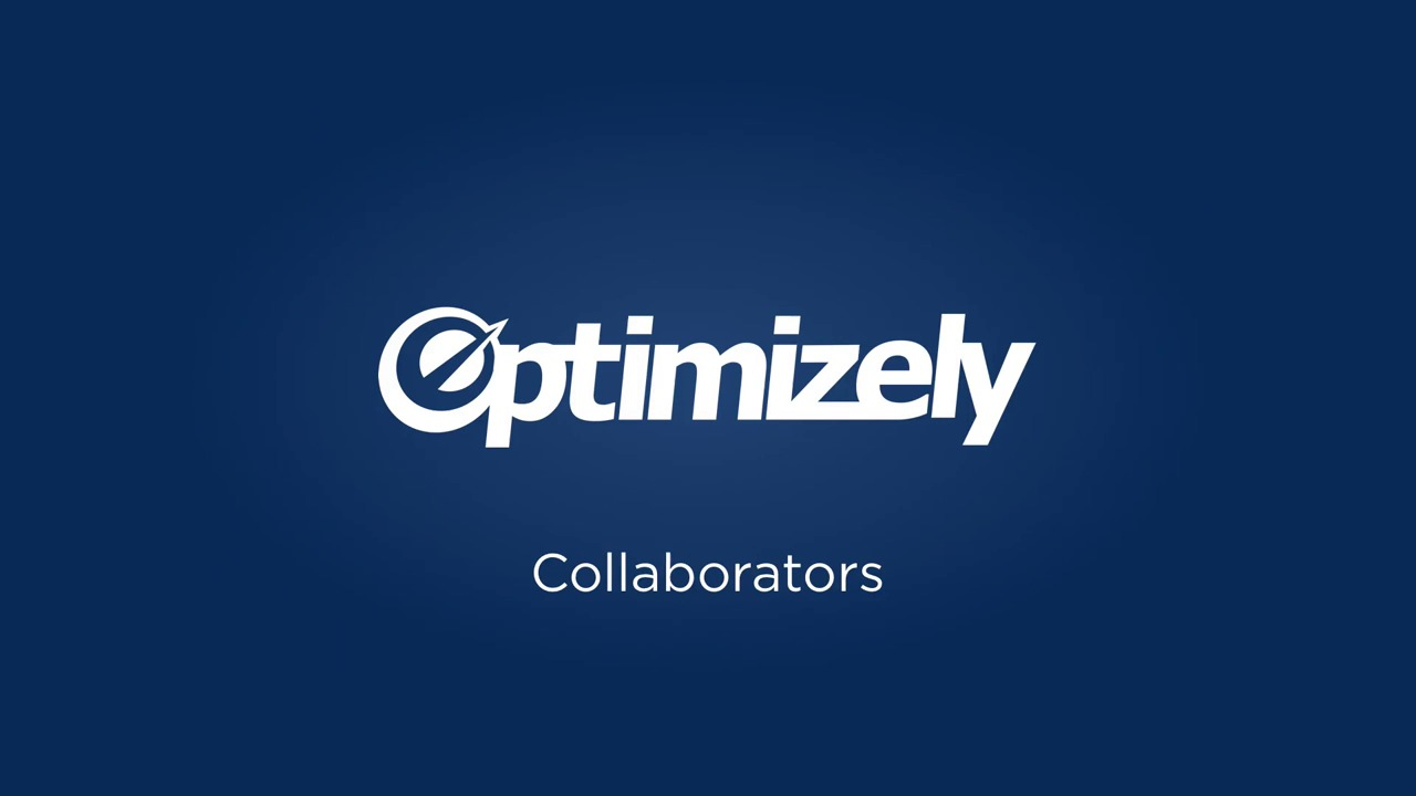Manage collaborators and user roles in optimizely classic optimizely knowledge base