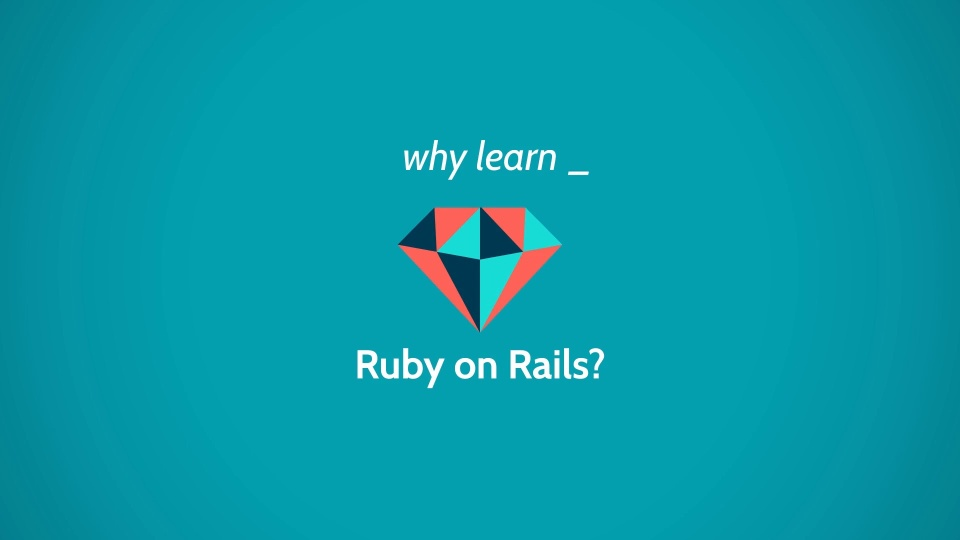 Wistia video thumbnail - Why Learn Ruby on Rails?