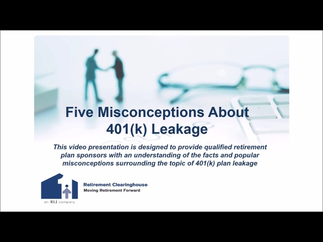 Wistia video thumbnail - Five Misconceptions About 401(k) Leakage