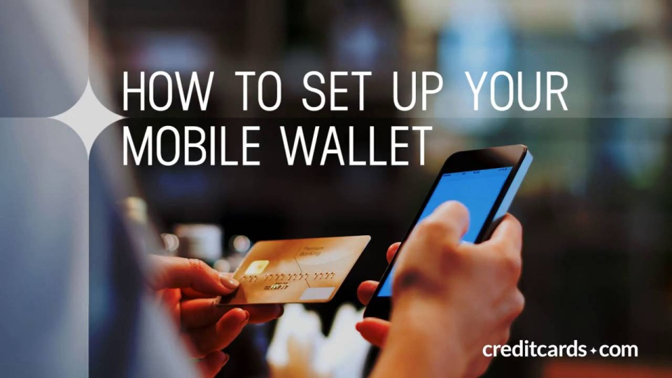 How to set up your mobile wallet