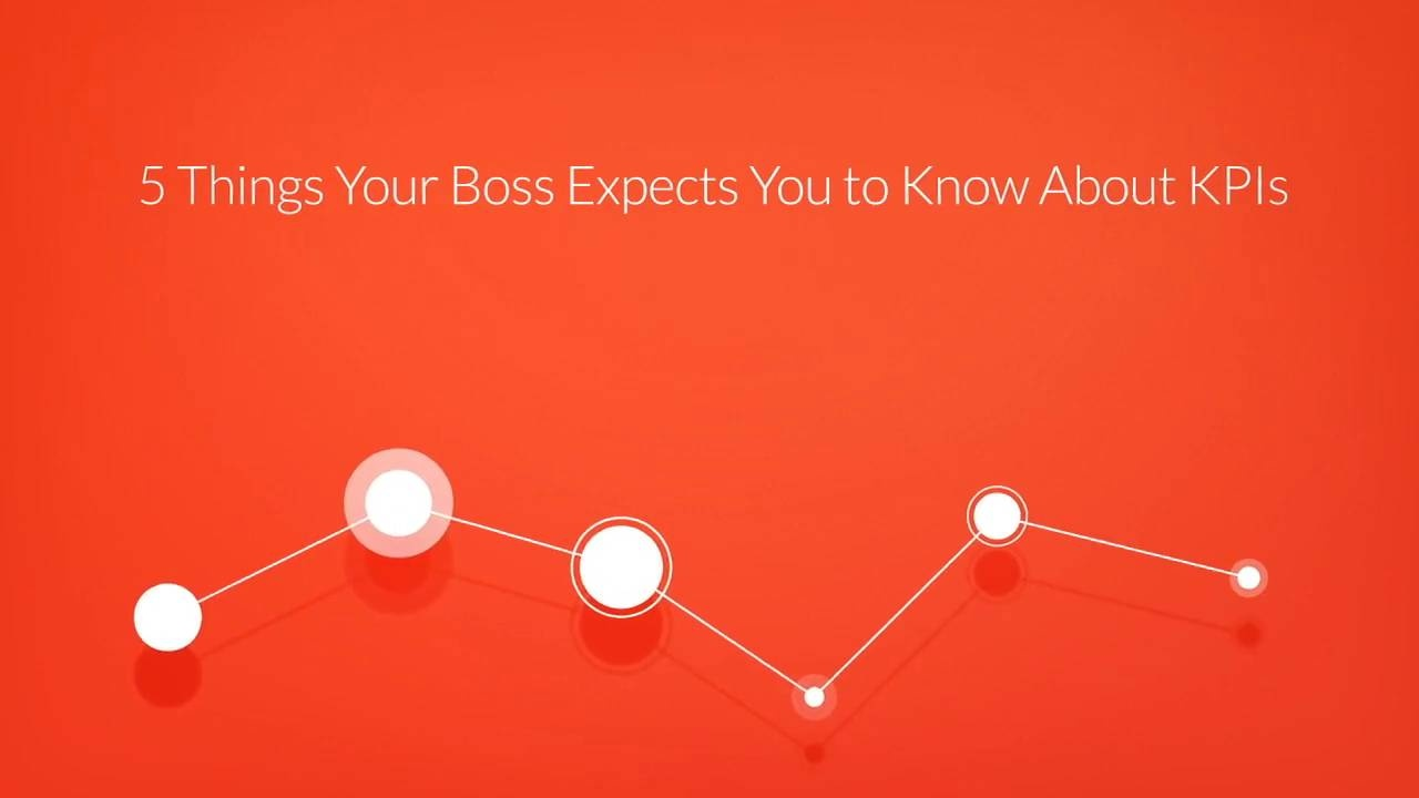 Wistia video thumbnail - 5 Things Your Boss Expects You To Know About KPIs