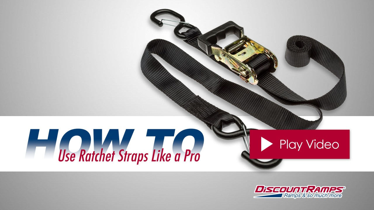 How To Use Ratchet Straps Like A Pro Discount Ramps