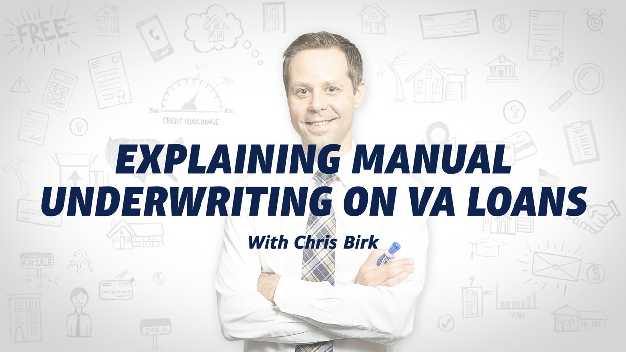 Va Manual Underwriting Guidelines What To Expect