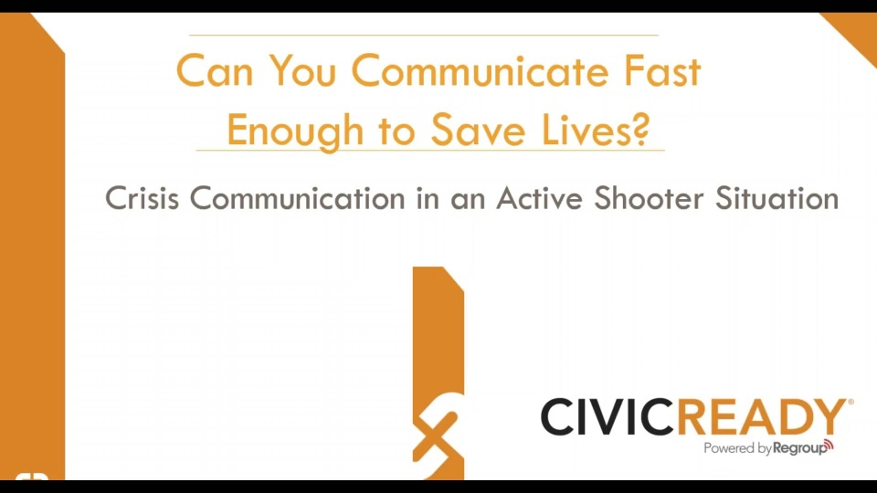 Wistia video thumbnail - 2017-06-28 CivicReady_ Can You Communicate Fast Enough to Save Lives_
