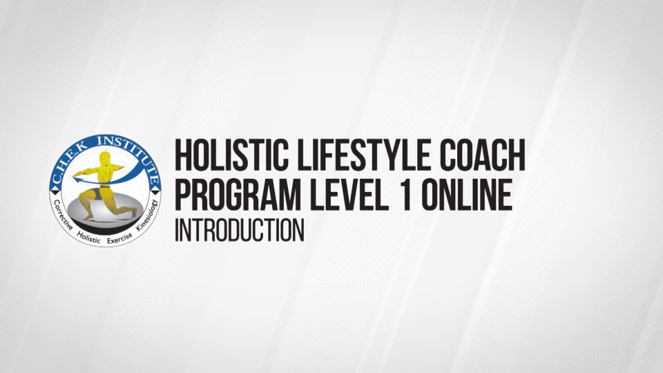 Holistic Lifestyle Coach Level 1 Online Chek Institute
