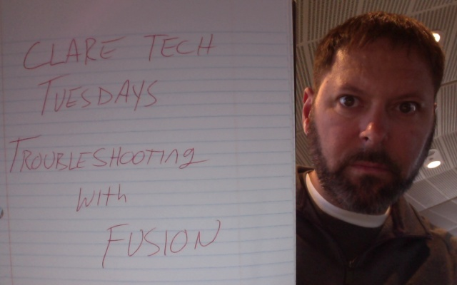 Clare Tech Tuesday: Troubleshooting with Fusion