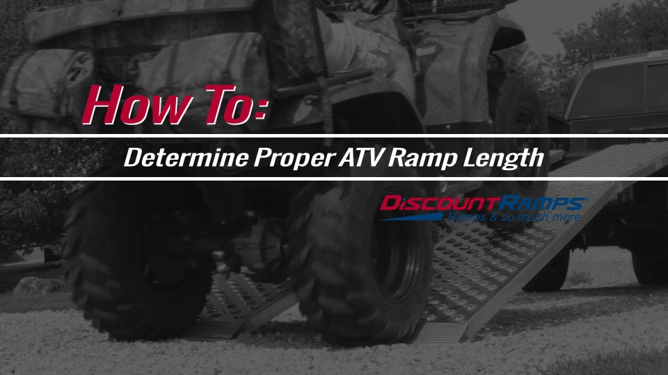 atv loading ramp calculator discountramps com