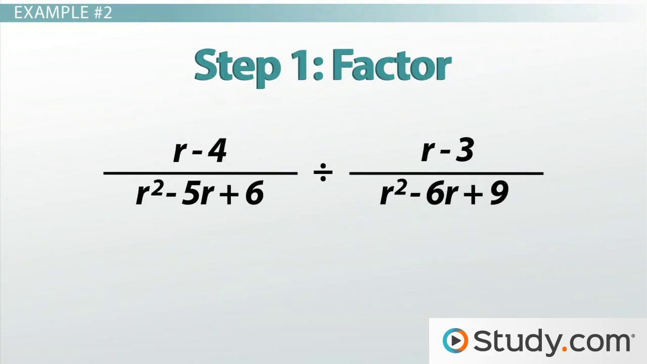 How to Multiply and Divide Rational Expressions - Video & Lesson ...