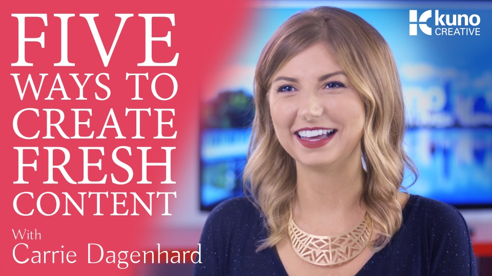Wistia video thumbnail - 5 Tips For Creating Fresh Content with Carrie Dagenhard