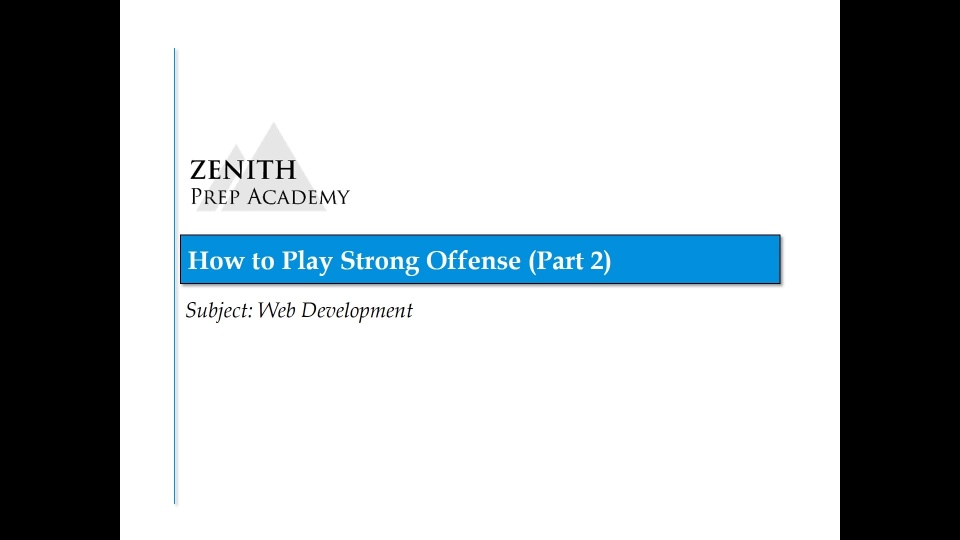 How To Play Strong Offense (Part 2) - Web Development