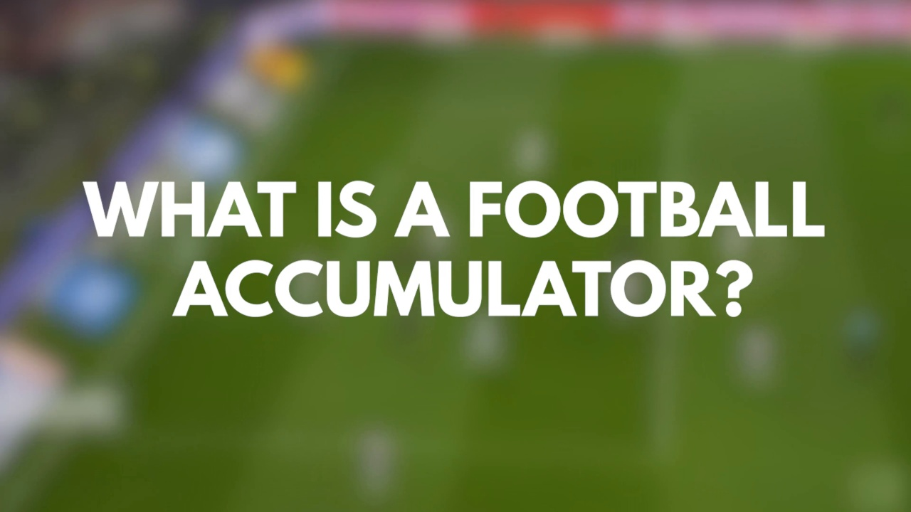 Football Betting Strategy: Accumulators