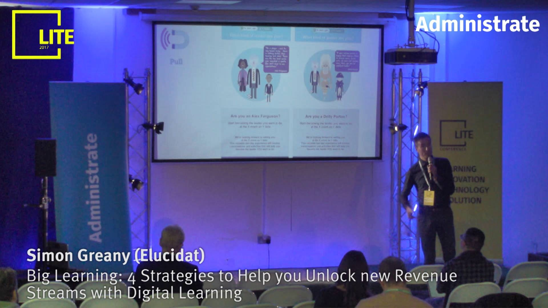 Big Learning: 4 Strategies to Help you Unlock new Revenue Streams with Digital Learning [Simon Greany]