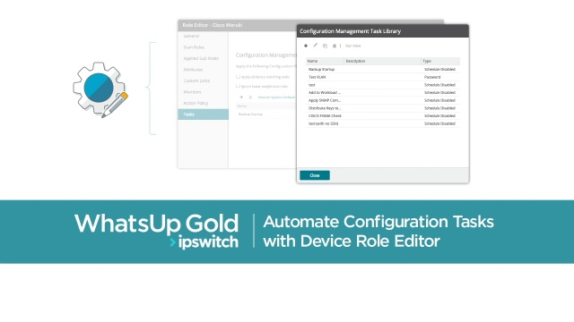 Automate Configuration Tasks with Device Role Editor