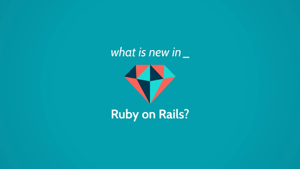 Wistia video thumbnail - What's New in Ruby on Rails?