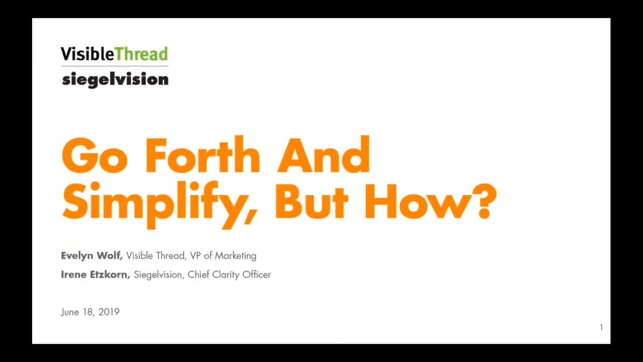 Go Forth and Simplify, but How?
