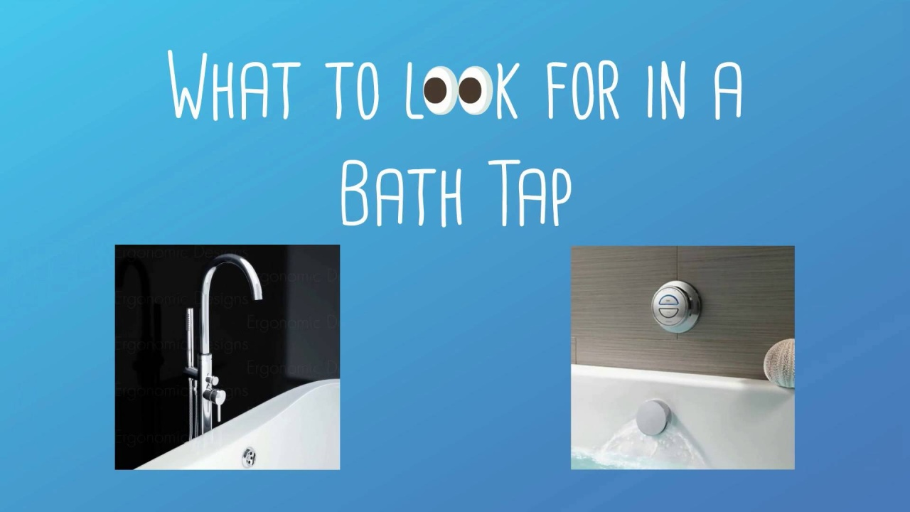 Bath Taps | Ergonomic Designs