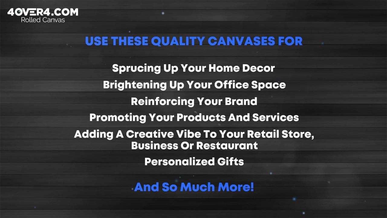 82151f8cbb79 A high quality and professionally crafted rolled canvas is exactly what you  need to transform your one-of-a-kind artwork and treasured photos into  glamorous ...