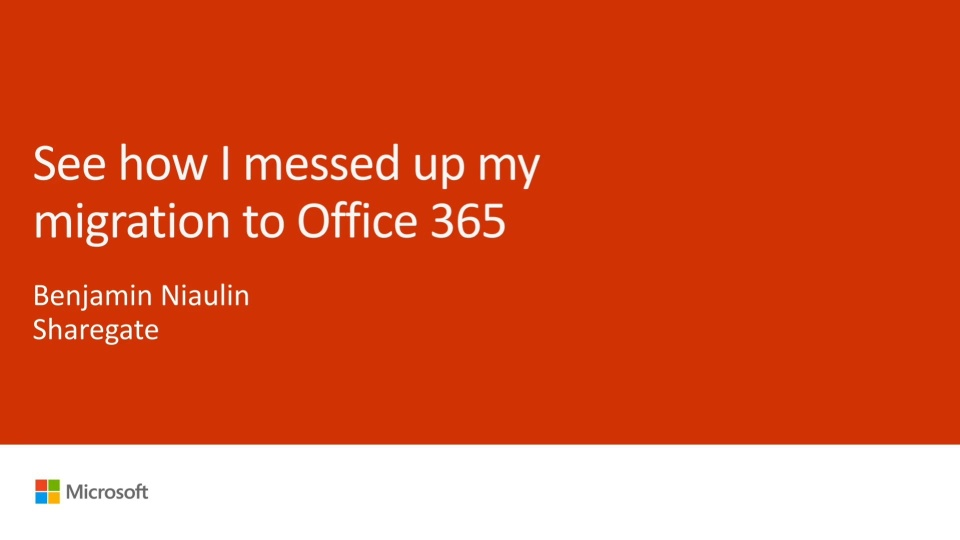 How I Messed up My Migration to Office 365 - Ignite 2016