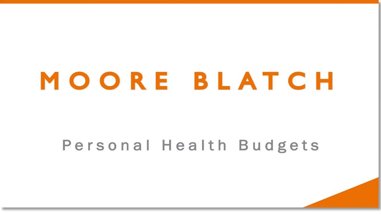 moore blatch personal health budgets