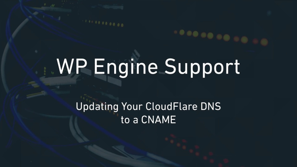 Updating Your CloudFlare DNS with a CNAME