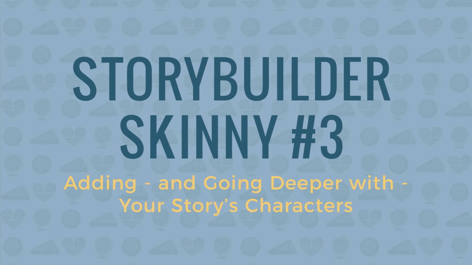 Wistia video thumbnail - Skinny #3 (Adding Characters)