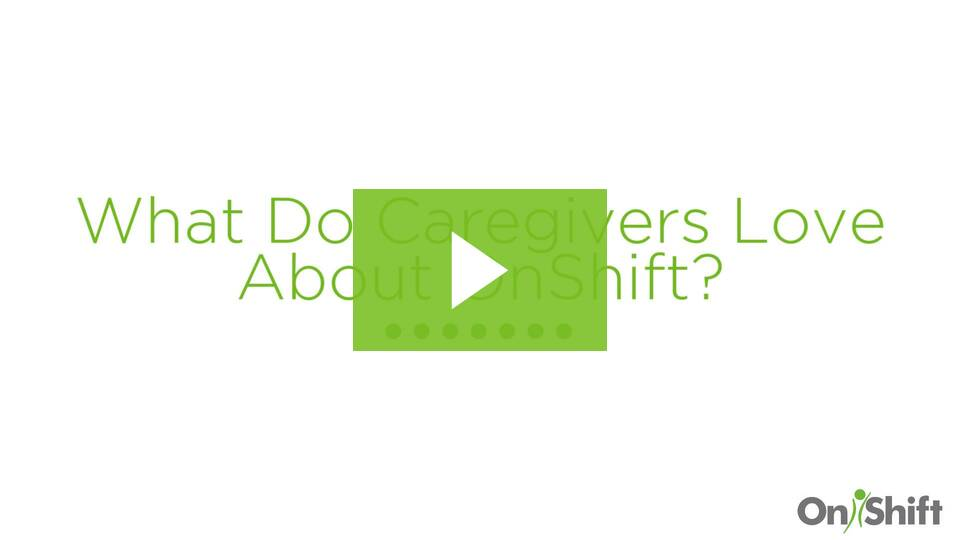 Why Caregivers Love OnShift's Easy-to-Use Scheduling Software