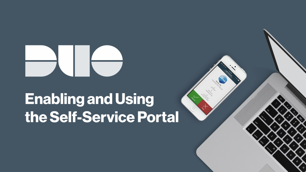 How to Enable and Use the Duo Self-Service Portal