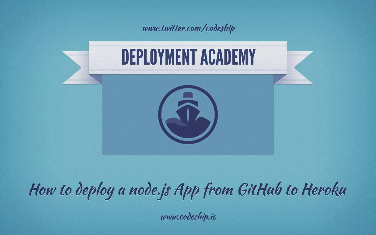 How to deploy a node js app from GitHub to Heroku