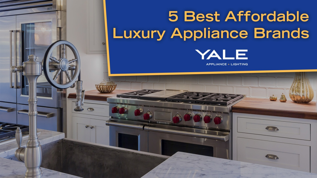 5 Best Affordable Luxury Appliance Brands 2019 [ Ratings / Reviews / Prices  ]