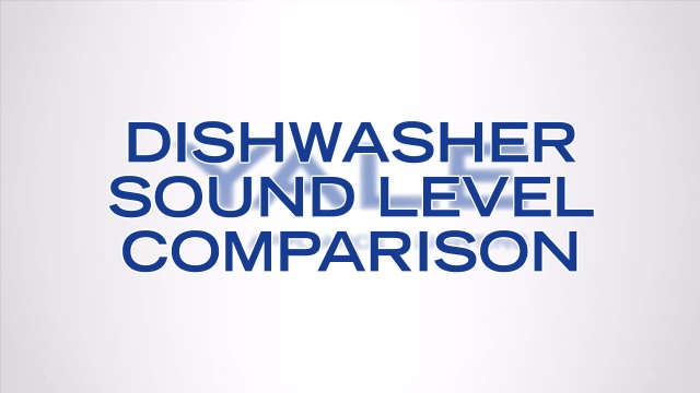 Wistia video thumbnail - Dishwasher Sound Level Comparision