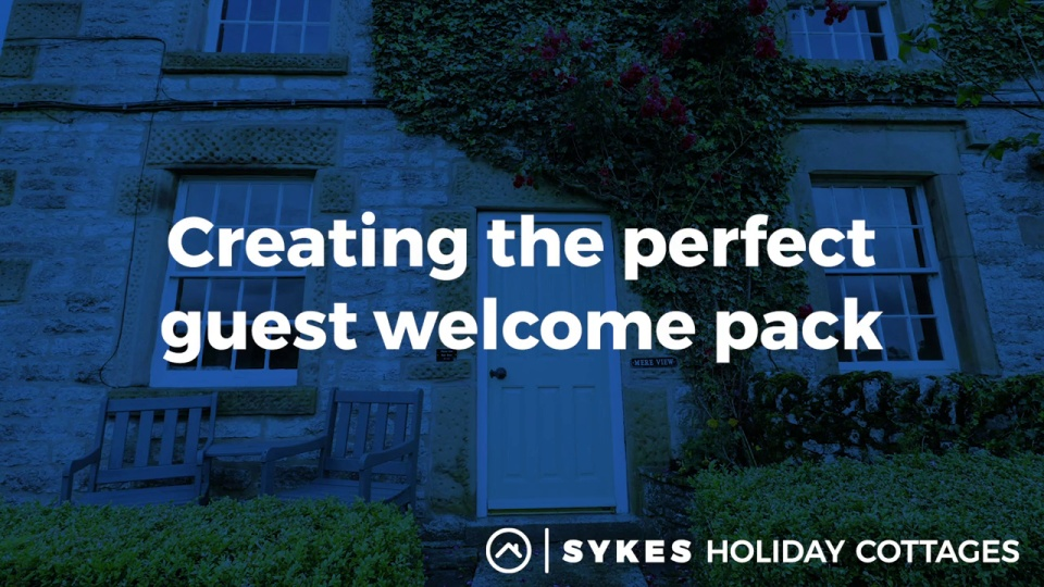10 Essentials to Include in a Guest Information Pack - Sykes Cottages