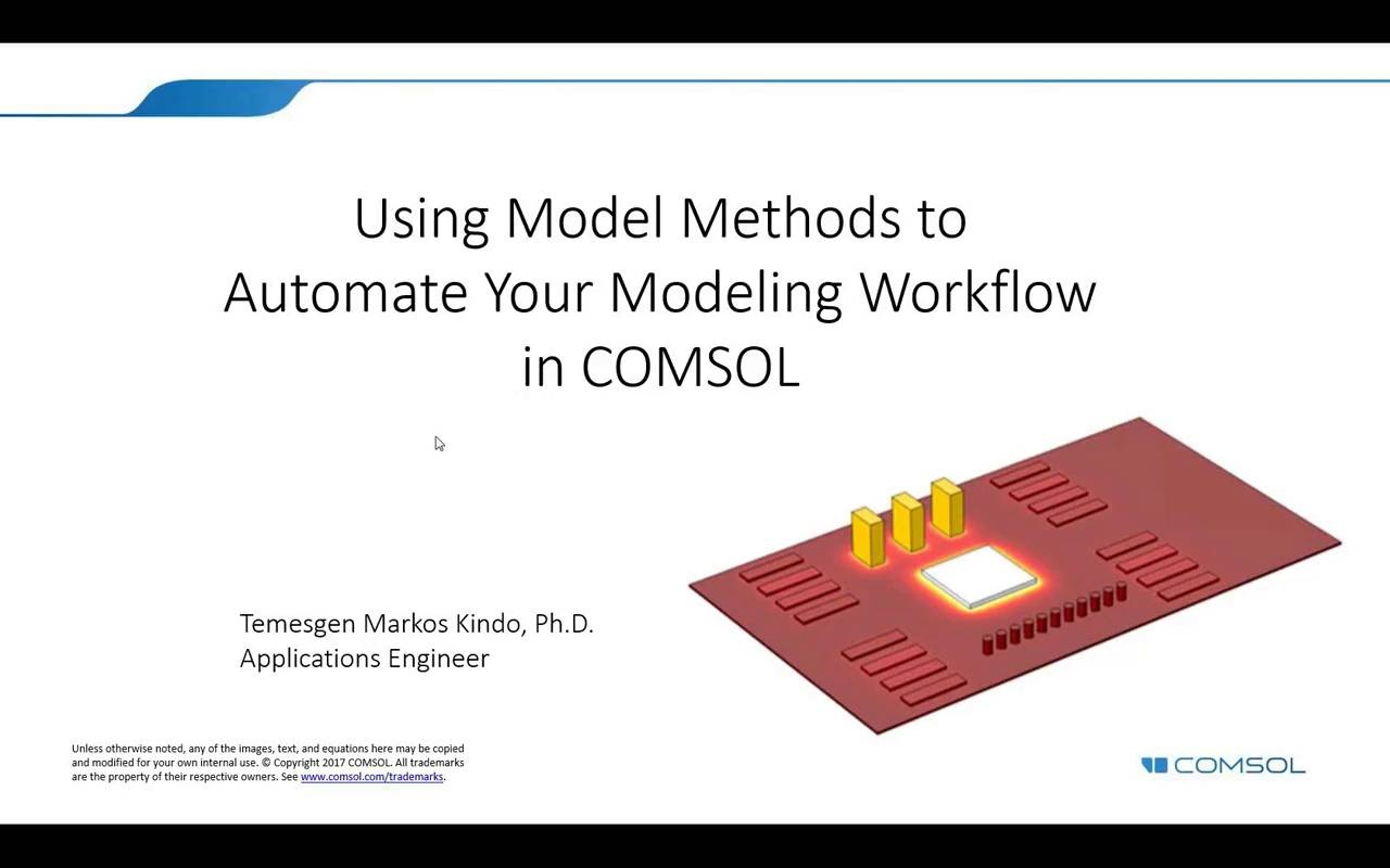Automating Your Modeling Workflow with Model Methods in COMSOL®