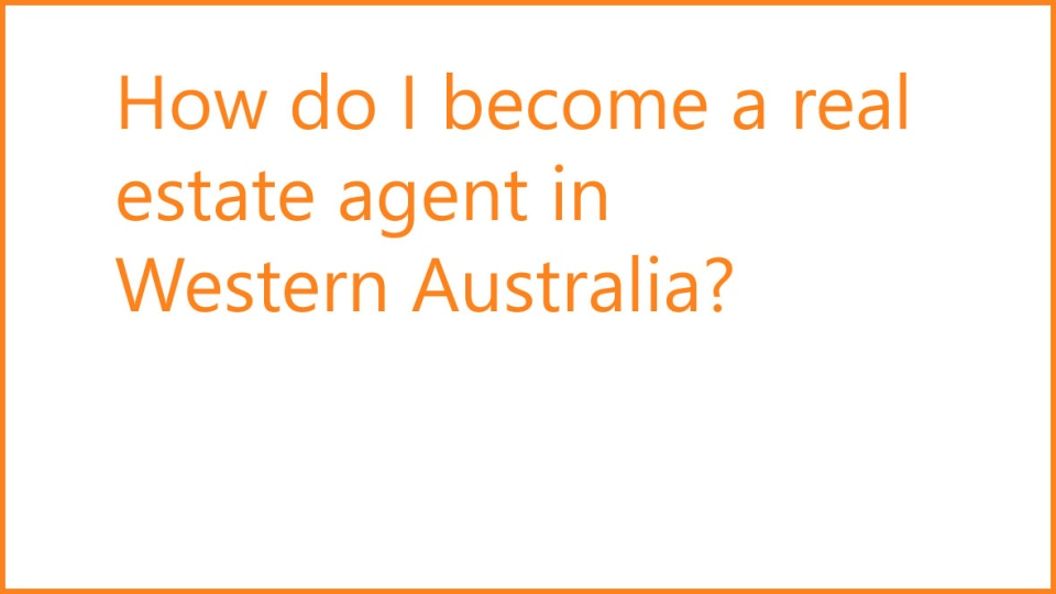 How Do I Become A Real Estate Agent In Wa Wcpt