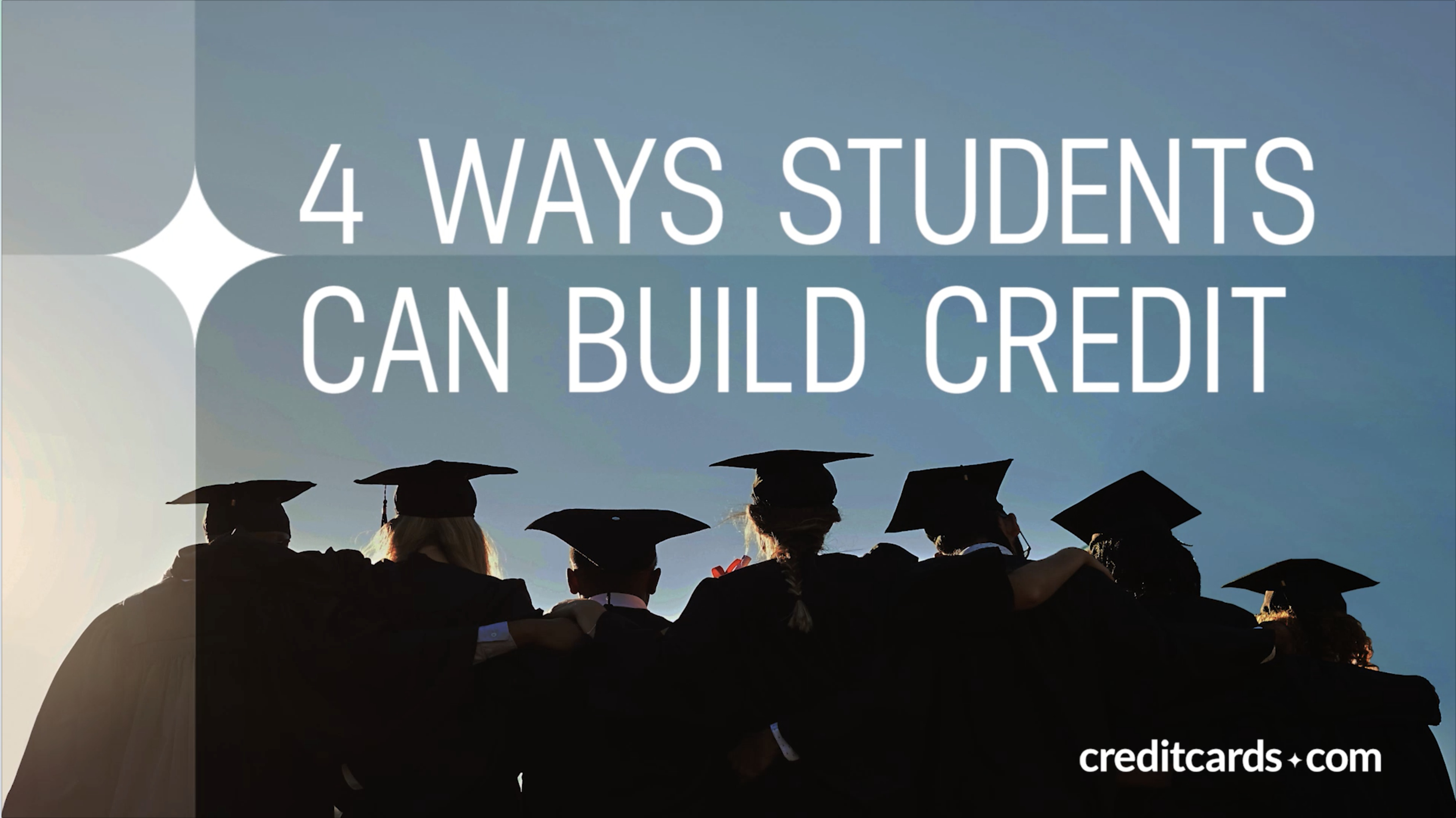 video 4 ways students can build credit